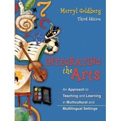 Integrating the Arts: An Approach to Teaching and Learning in Multicultural and Multilingual Settings [With Access Code]