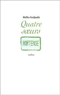 Quatre soeurs [02] : Hortense, Ferdjoukh, Malika