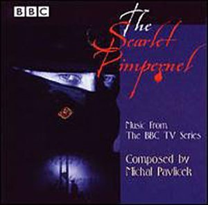 The Scarlet Pimpernel: Music from the BBC TV Series (1998) by BBC Legends