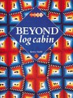 Beyond Log Cabin, Kerry Gadd, 1564772845