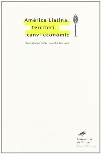 Amazon.com: Amèrica Llatina, territori i canvi econòmic ...