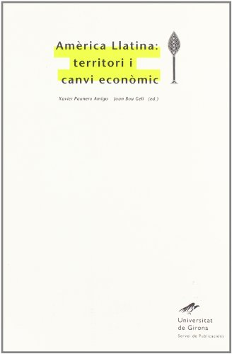 Descargar Libro Amèrica Llatina: Territori I Canvi Econòmic Desconocido