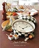 Kosher by Design Short on Time: Fabulous Food Faster