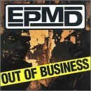 Out of Business by Epmd (1999-07-20)