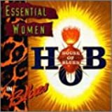 House of Blues: Essential Women in Blues