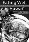 Eating Well in Hawaii, Patricia Salvador and Alfred Salvador, 156647177X