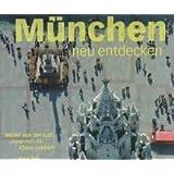 München aus der Luft (Bayern aus der Luft)