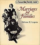 Marriages and Families : Seeds of Social Change, Lopata, Helena, 0442248881