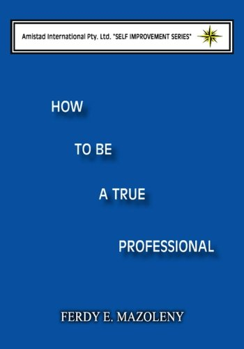 Download How to Be a True Professional pdf