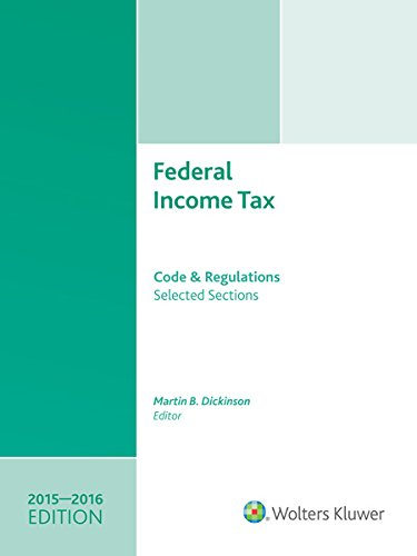 Federal Income Tax: Code and Regulations--Selected Sections (2015-2016) w/CD -  Dickinson, Martin B., Teacher's Edition, Paperback