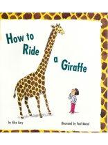 Houghton Mifflin Reading: Rd Gr Ride A Giraffe Lv1(5)-Imp How to Ride a Giraffe (Rd Giraffe)