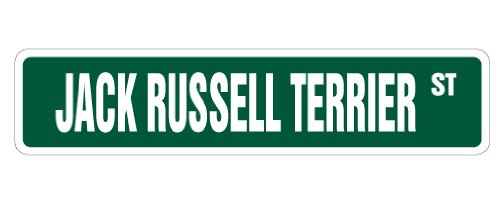 Russell Jack Terrier Kennels - JACK RUSSELL TERRIER Street Sign dog lover hunting veterinarian vet | Indoor/Outdoor |  18