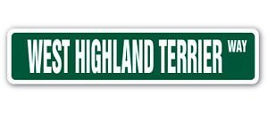 Lancy's Artwork WEST Highland Terrier Street Sticker Dog Puppy Breeder pet Yard Beware Gift - Sticker Graphic - Auto, Wall, Laptop, Cell, Truck Sticker for Windows, Cars, Trucks, Tool Boxes, laptops
