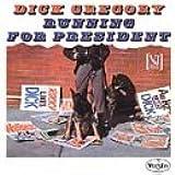 Dick Gregory Running for President