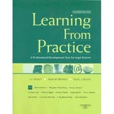 Learning From Practice: A Professional Development Text for Legal Externs 2nd (second) Edition by J. P. Ogilvy, Leah Wortham, Lisa G. Lerman, Alexis Anderson, [2007]