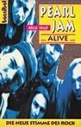 Pearl Jam... Alive...: Die neue Stimme des Rock