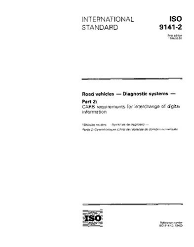 ISO 9141-2:1994, Road vehicles - Diagnostic systems - Part 2: CARB requirements for interchange of digital information