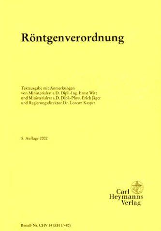 Röntgenverordnung. Textausgabe mit Anmerkungen