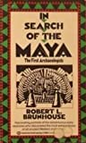 In Search of the Maya, Robert L. Brunhouse, 0345248961