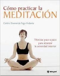 Como practicar la meditacion: 160 (OTROS INTEGRAL ...