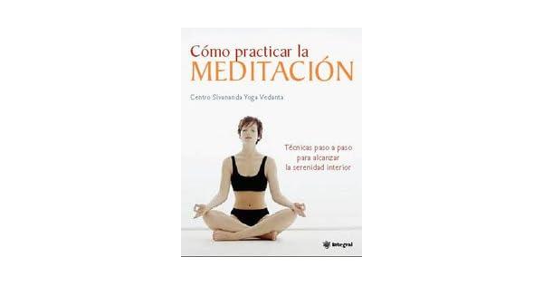 Amazon.com: Como practicar la meditacion/ The Sivananda ...