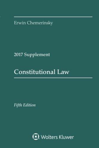 Constitutional Law 2017 Case Supplement (Supplements)