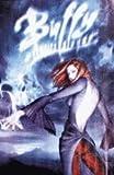 Buffy the Vampire Slayer Season 8 #3: The Long Way Home Part Three (Dark Horse Comics)