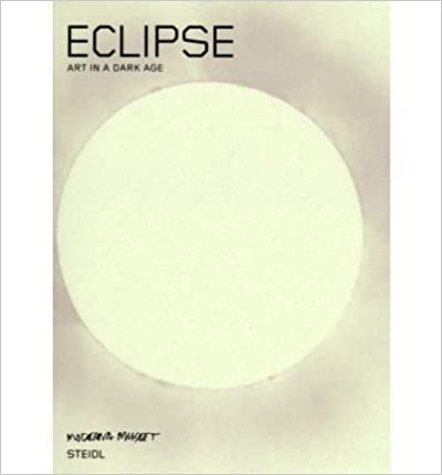 Book Eclipse: Art in a Dark Age (Paperback)(English / German) - Common