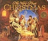 The Very First Christmas, Paul L. Maier, 0758606893