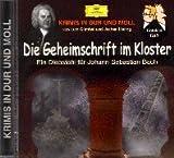 Die Geheimschrift im Kloster. Ein Diebstahl für Johann Sebastian Bach: Hörspiel