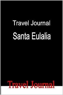 Travel Journal Santa Eulalia
