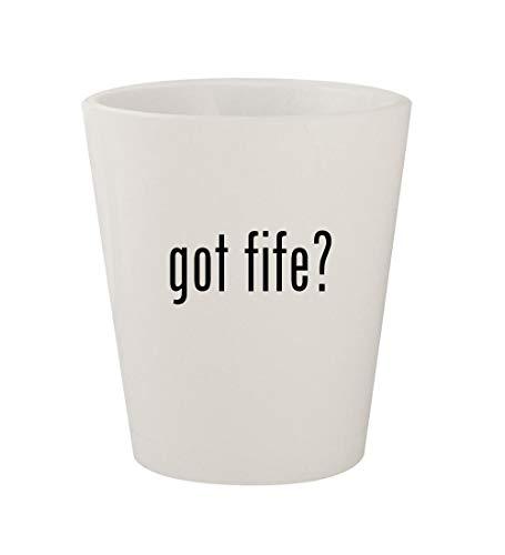 got fife? - Ceramic White 1.5oz Shot Glass