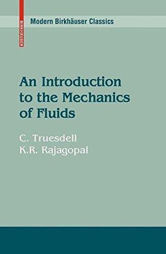 An Introduction to the Mechanics of Fluids (Modern Birkhäuser Classics)