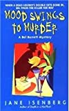 Mood Swings to Murder by Jane Isenberg front cover