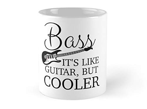 Hued Mia BASS - IT'S LIKE GUITAR, BUT COOLER Mug - 11oz Mug - Features wraparound prints - Dishwasher safe - Made from Ceramic - Best gift for family friends -