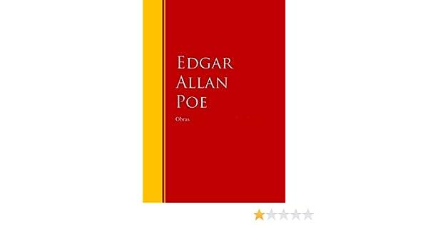 Amazon.com: Obras de Edgar Allan Poe: Biblioteca de Grandes Escritores (Spanish Edition) eBook: Edgar Allan Poe: Kindle Store