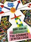 The Gourmet Jewish Cook by Judy Zeidler
