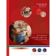 Advanced Cardiovascular Life Support Provider Manual (American Heart Association, ACLS Provider Manual) -