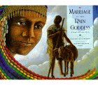 img - for Marriage of the Rain Goddess: A South African Myth book / textbook / text book
