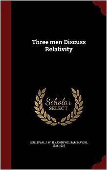 Book Three men Discuss Relativity
