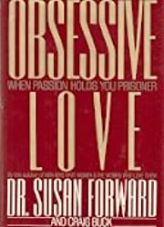 Obsessive Love: When Passion Holds You Prisoner