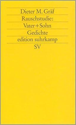 Rauschstudie Vater Sohn Gedichte Edition Suhrkamp