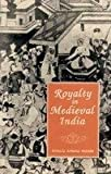 Royalty in Medieval India, Nizami, Khaliq A., 8121507332