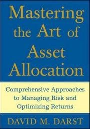 Mastering The Art Of Asset Allocation - Comprehensive Approaches To Managing Risk And Optimizing Returns pdf epub