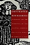 Contested Boundaries, Timothy D. Hall, 0822315114