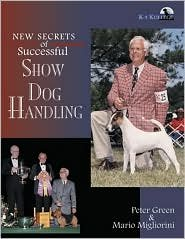 Download New Secrets of Successful Show Dog Handling by Peter Green, Mario Migliorini pdf epub