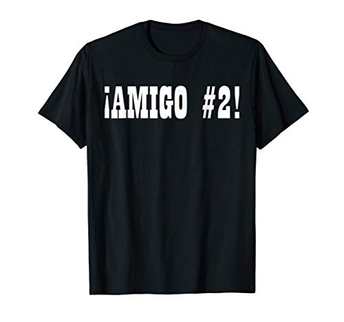 Amigo #2 Funny Halloween Group Costume Idea 80's T-shirt ()