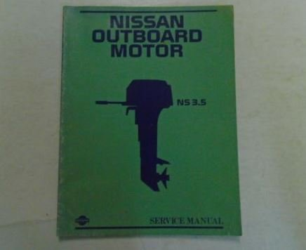 Nissan Outboard Motor NS 3.5 Service Manual Pub. No. M-204 M-7034500-O