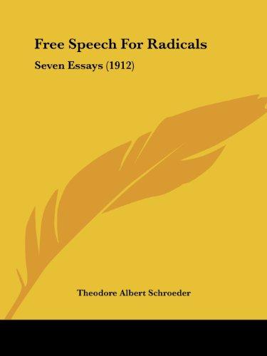 Free Speech For Radicals: Seven Essays (1912)