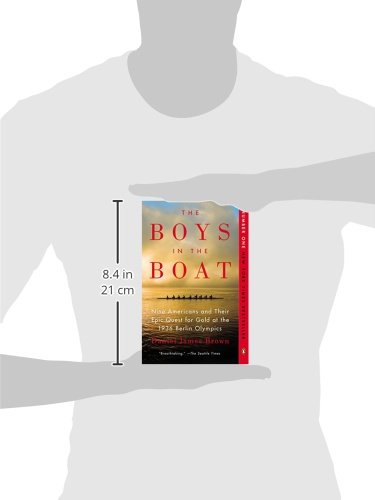 6abc3e59c21 The Boys in the Boat  Nine Americans and Their Epic Quest for Gold at the  1936 Berlin Olympics  Daniel James Brown  0884832131572  Amazon.com  Books